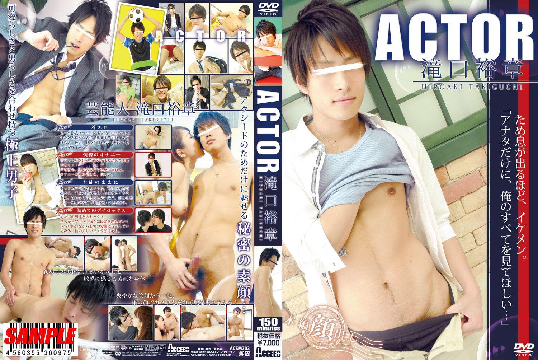 [ACCEED] ACTOR -TAKIGUCHI HIEOAKI (ACTOR 滝口裕章)