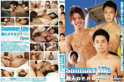 [EXFEED] NEW GUYS DEBUT 2 – SUMMER LIFE (SUMMER LIFE ~サマーライフ~ 新人DEBUT VOL.2) [HD720p]