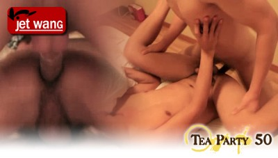 [JETWANG] TEA PARTY 50 [HD720p]
