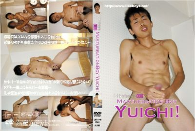 [LIKEBOYS] MASTURBATION BOY YUICHI! LIKEBOYS 009