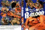 [WRESTLE FACTORY] B-BLOOD