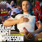 [KO XXX] XXX PREMIUM DISC 006 – GEORGE FIRST IMPRESSION