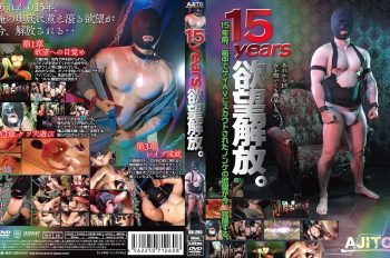 [BRAVO! AJITO] 15years EXPOSE DESIRES (15years 欲望開放。)
